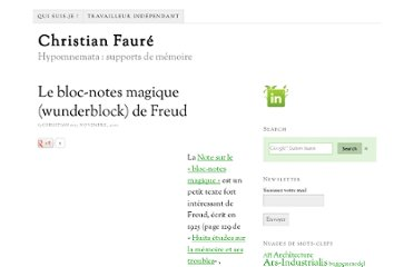 http://www.christian-faure.net/2010/11/13/le-bloc-notes-magique-wunderblock-de-freud/