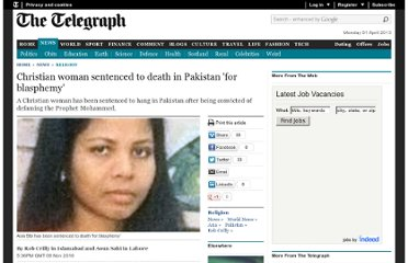 http://www.telegraph.co.uk/news/religion/8120142/Christian-woman-sentenced-to-death-in-Pakistan-for-blasphemy.html