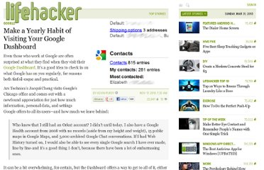 http://lifehacker.com/5692265/make-a-yearly-habit-of-visiting-your-google-dashboard
