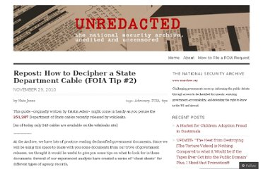 http://nsarchive.wordpress.com/2010/11/29/foia-tip-no-2-%e2%80%94-decipher-a-state-department-cable/