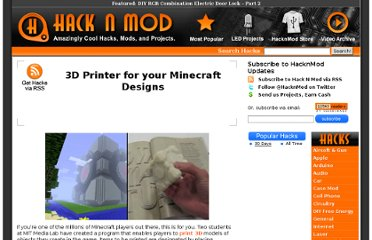 http://hacknmod.com/hack/3d-printer-for-your-minecraft-designs/
