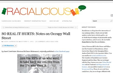 http://www.racialicious.com/2011/10/03/so-real-it-hurts-notes-on-occupy-wall-street/