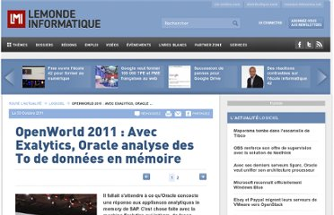 http://www.lemondeinformatique.fr/actualites/lire-openworld-2011-avec-exalytics-oracle-analyse-des-to-de-donnees-en-memoire-42102.html