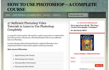 http://www.howtouse-photoshop.com/2011/09/28/27-photoshop-video-tutorials/