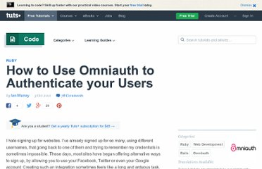 http://net.tutsplus.com/tutorials/ruby/how-to-use-omniauth-to-authenticate-your-users/