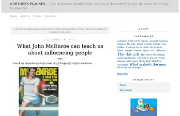http://joymachine.typepad.com/northern_planner/2011/10/what-john-mcenroe-can-teach-us-about-influencing-people.html