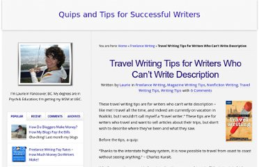 http://theadventurouswriter.com/blogwriting/travel-writing-tips-writers-who-cant-write-description/