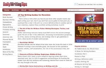 http://www.dailywritingtips.com/15-top-writing-guides-for-novelists/