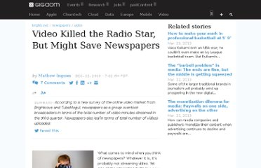 http://gigaom.com/2010/12/22/video-killed-the-radio-star-but-might-save-newspapers/