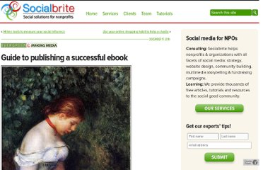 http://www.socialbrite.org/2010/12/17/guide-to-publishing-a-successful-ebook/