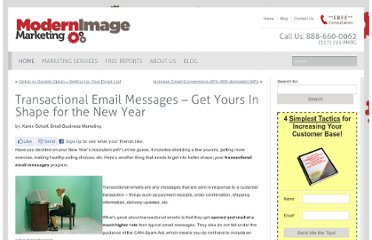 http://www.modernimage.com/blog/email-marketing/transactional-email-messages-%e2%80%93-get-yours-in-shape-for-the-new-year/