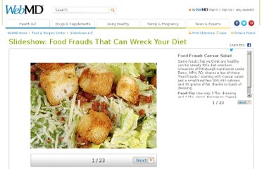 http://www.webmd.com/food-recipes/ss/slideshow-foods-that-can-wreck-your-diet