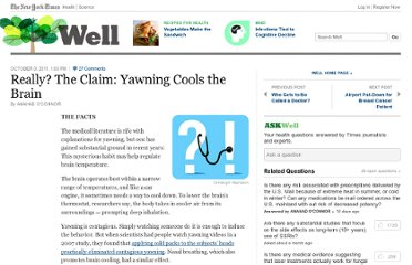 http://well.blogs.nytimes.com/2011/10/03/really-the-claim-yawning-cools-the-brain/