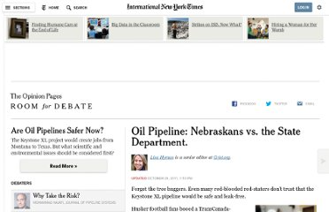 http://www.nytimes.com/roomfordebate/2011/10/03/what-are-the-risks-of-the-keystone-xl-pipeline-project/oil-pipeline-nebraskans-vs-the-state-department