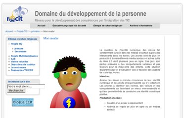 http://www.recitdp.qc.ca/index.php?option=com_content&view=article&id=312:mon-avatar&catid=9:projets-ecr-primaire&Itemid=7