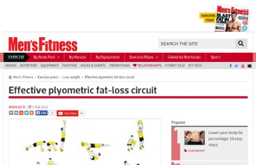 http://www.mensfitness.co.uk/exercise/fat_loss_workouts/3868/effective_plyometric_fatloss_circuit.html