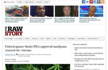 http://www.rawstory.com/rs/2011/10/04/dept-of-health-and-human-services-blocks-fda-approved-marijuana-research-for-veterans/