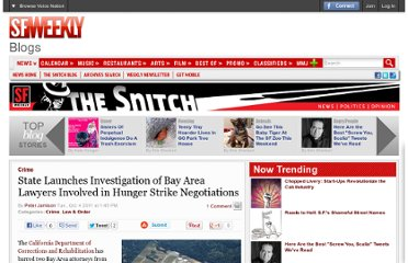 http://blogs.sfweekly.com/thesnitch/2011/10/hunger_strike_attorneys_invest.php