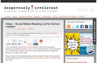 http://dangerouslyirrelevant.org/2010/04/video-social-media-reading-list-for-school-leaders.html