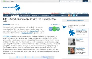 http://blog.programmableweb.com/2011/01/13/life-is-short-summarize-it-with-the-highlightcam-api/