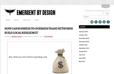 http://emergentbydesign.com/2011/10/05/how-can-business-to-business-trade-networks-build-local-resilience/
