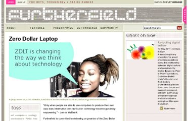 http://www.furtherfield.org/media-art-ecologies/zero-dollar-laptop