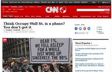 http://www.cnn.com/2011/10/05/opinion/rushkoff-occupy-wall-street/index.html
