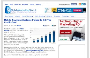 http://www.mobilemarketingwatch.com/mobile-payment-systems-poised-to-kill-the-credit-card-12728/