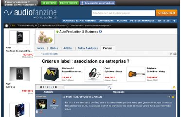http://fr.audiofanzine.com/autoproduction-business/forums/t.194807,creer-un-label-association-ou-entreprise,p.2.html