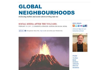 http://globalneighbourhoods.net/2011/02/social-media-in-the-post-volcanic-age.html