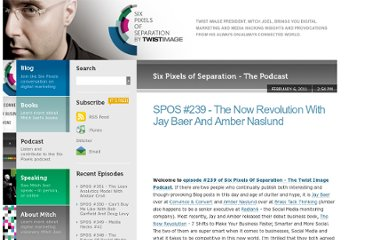http://www.twistimage.com/podcast/archives/spos-239---the-now-revolution-with-jay-baer-and-amber-naslund/