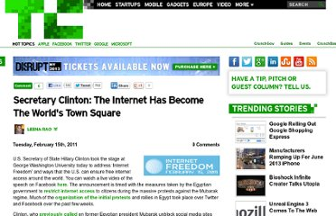 http://techcrunch.com/2011/02/15/secretary-clinton-the-internet-has-become-the-worlds-town-square/