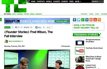 http://techcrunch.com/2011/02/19/founder-stories-fred-wilson-full-interview/