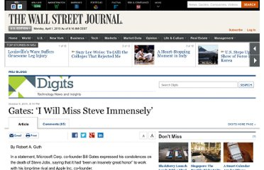 http://blogs.wsj.com/digits/2011/10/05/gates-i-will-miss-steve-immensely/