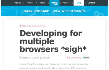http://blog.0100.tv/2009/10/developing-for-multiple-browsers-sigh/