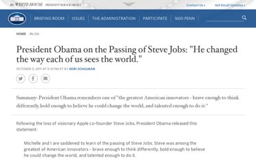 http://www.whitehouse.gov/blog/2011/10/05/president-obama-passing-steve-jobs-he-changed-way-each-us-sees-world