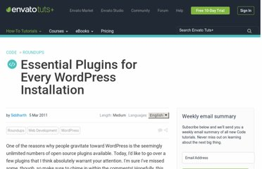 http://net.tutsplus.com/articles/web-roundups/essential-plugins-for-every-wordpress-installation/