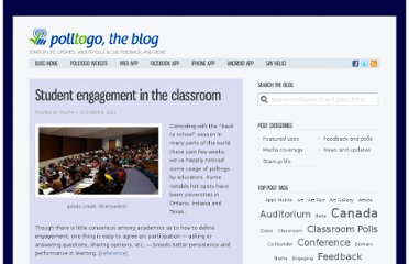 http://blog.polltogo.com/2011/10/student-engagement-in-the-classroom/
