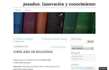 http://juandomingofarnos.wordpress.com/2011/10/06/steve-jobs-on-education/