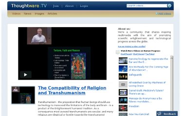 http://www.thoughtware.tv/videos/show/5960-The-Compatibility-Of-Religion-And-Transhumanism