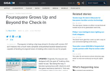 http://gigaom.com/2011/03/08/foursquare-grows-up-and-beyond-the-check-in/
