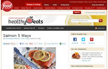 http://blog.foodnetwork.com/healthyeats/2011/03/14/salmon-5-ways/