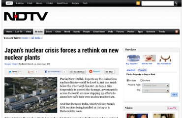 http://www.ndtv.com/article/india/japan-s-nuclear-crisis-forces-a-rethink-on-new-nuclear-plants-91944