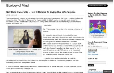http://imonad.wordpress.com/2010/01/25/self-data-ownership-how-it-relates-seeing-living-our-life-purpose/