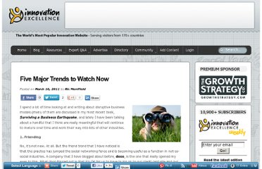 http://www.innovationexcellence.com/blog/2011/03/16/five-major-trends-to-watch-now/