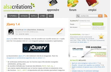 http://www.alsacreations.com/actu/lire/939-jquery-librairie-javascript-14.html