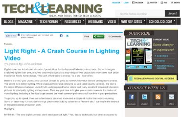 http://www.techlearning.com/article/light-right---a-crash-course-in-lighting-video/41240