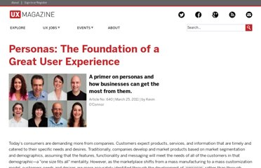 http://uxmag.com/articles/personas-the-foundation-of-a-great-user-experience