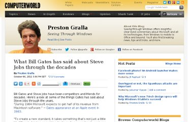 http://blogs.computerworld.com/19058/what_bill_gates_has_said_about_steve_jobs_through_the_decades#tk.rss_news