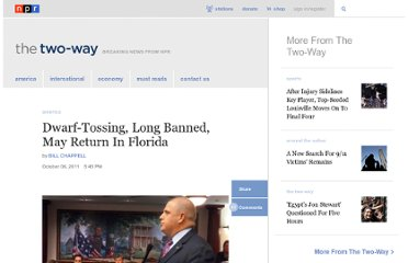 http://www.npr.org/blogs/thetwo-way/2011/10/06/141133785/dwarf-tossing-long-banned-may-return-in-florida